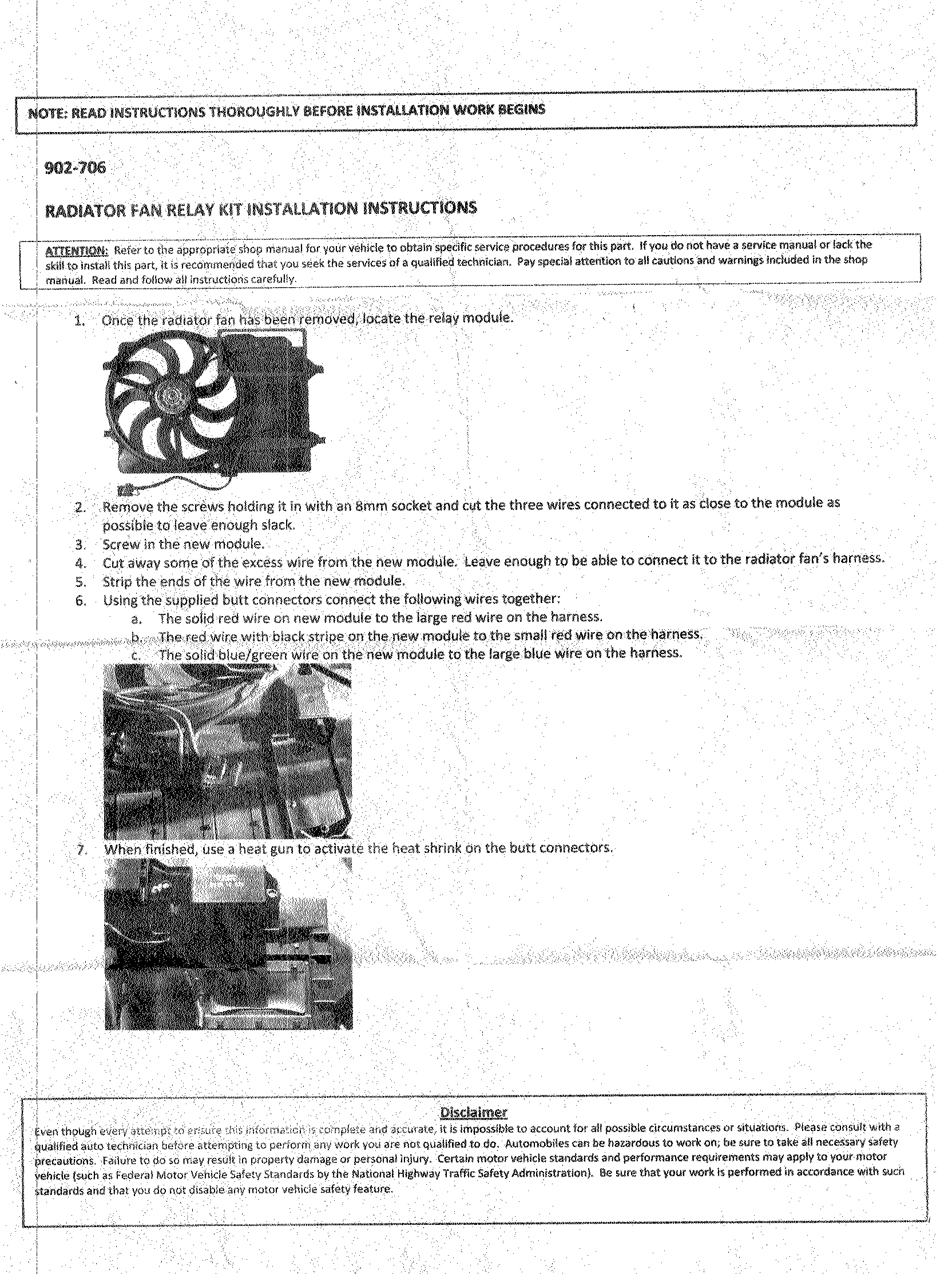 Dorman Radiator Fan Relay Kit Sante Blog Wiring Diagram Directions Note They Say That Supplies Connectors But Do Not Sorry The Wires Should Be
